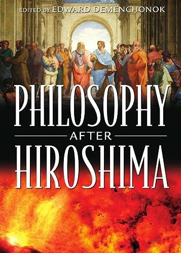 9781443812986: Philosophy After Hiroshima