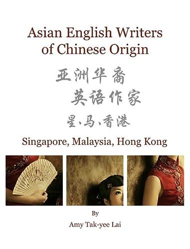 9781443813136: Asian English Writers of Chinese Origin: Singapore, Malaysia, Hong Kong
