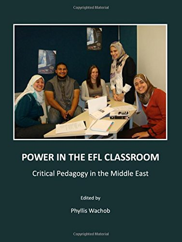 Power in the EFL Classroom: Critical Pedagogy: Phyllis Wachob