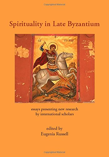 9781443813631: Spirituality in Late Byzantium: Essays Presenting New Research by International Scholars
