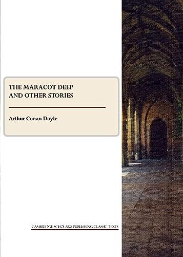 The Maracot Deep and Other Stories: Sir Arthur Conan