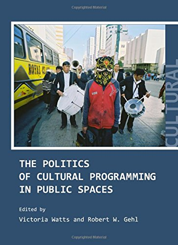9781443816946: The Politics of Cultural Programming in Public Spaces