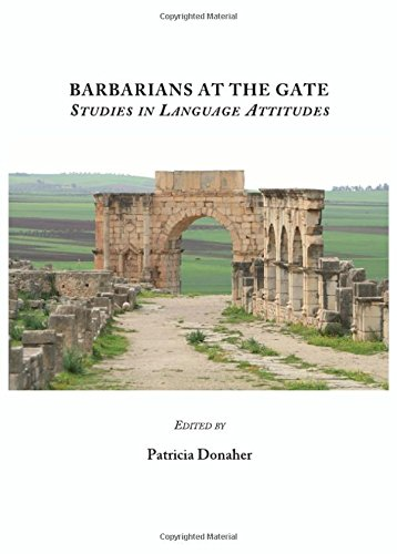 9781443817035: Barbarians at the Gate: Studies in Language Attitudes