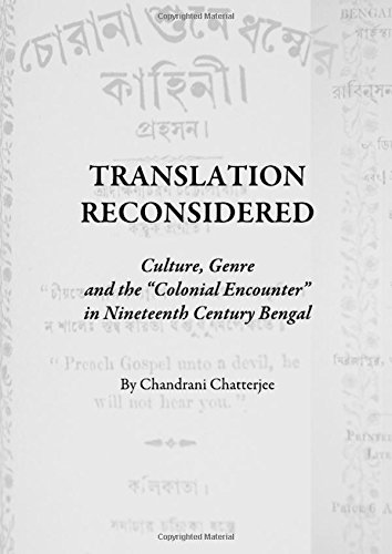 9781443817127: Translation Reconsidered: Culture, Genre and the 'colonial Encounter' in Nineteenth Century Bengal