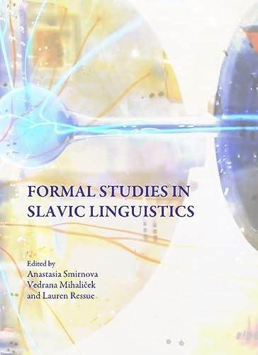 Formal Studies in Slavic Linguistics: Anastasia Smirnova