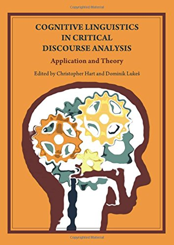 9781443817486: Cognitive Linguistics in Critical Discourse Analysis: Application and Theory