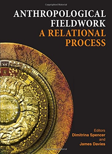 9781443817547: Anthropological Fieldwork: A Relational Process