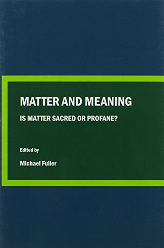 9781443819077: Matter and Meaning: Is Matter Sacred or Profane? (Conversations in Science and Religion)
