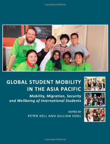 9781443819084: Global Student Mobility in the Asia Pacific: Mobility, Migration, Security and Wellbeing of International Students