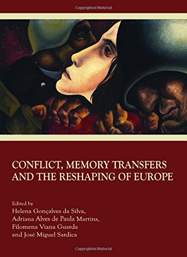 Conflict, Memory Transfers and the Reshaping of: Helena Gonçalves da