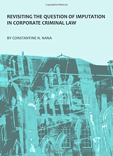 9781443819190: Revisiting the Question of Imputation in Corporate Criminal Law