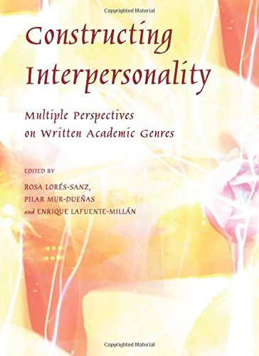 9781443819817: Constructing Interpersonality: Multiple Perspectives on Written Academic Genres