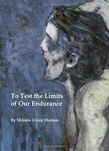 9781443820684: To Test the Limits of Our Endurance