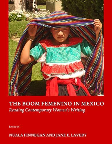 9781443821254: The Boom Femenino in Mexico: Reading Contemporary Womens Writing