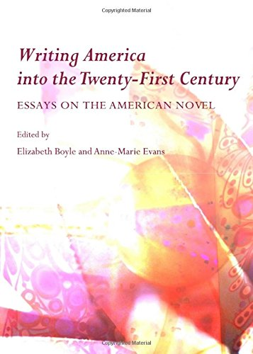 9781443821339: Writing America Into the Twenty-First Century: Essays on the American Novel