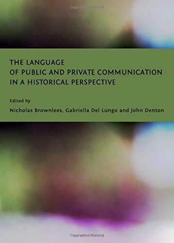9781443821414: The Language of Public and Private Communication in a Historical Perspective