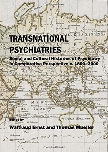 9781443822176: Transnational Psychiatries: Social and Cultural Histories of Psychiatry in Comparative Perspective C. 1800-2000
