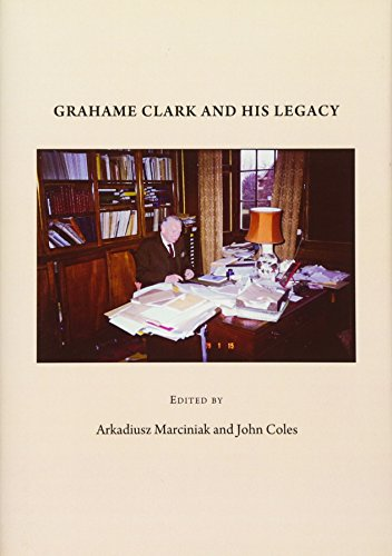 9781443822220: Grahame Clark and His Legacy