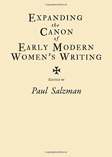 Expanding the Canon of Early Modern Womens Writing (1443823228) by Paul Salzman