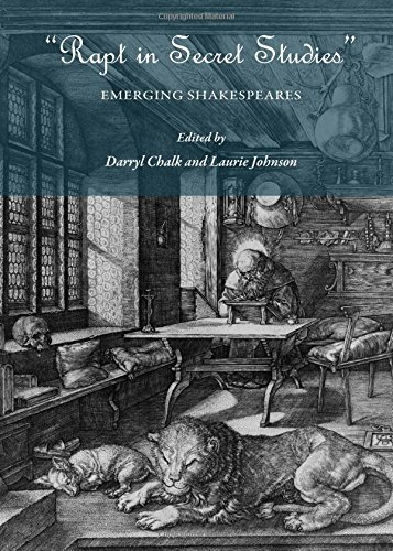 9781443823289: Rapt in Secret Studies: Emerging Shakespeares
