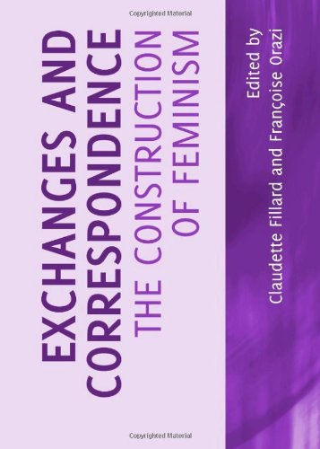 9781443823968: Exchanges and Correspondence: The Construction of Feminism