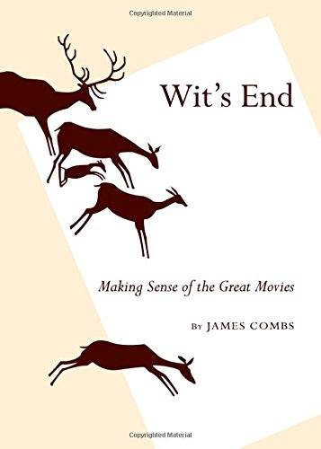 9781443824262: Wit's End: Making Sense of the Great Movies