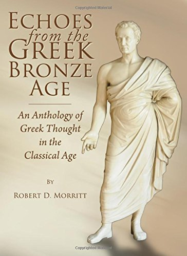9781443824897: Echoes from the Greek Bronze Age: An Anthology of Greek Thought in the Classical Age