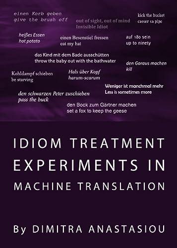 9781443825153: Idiom Treatment Experiments in Machine Translation