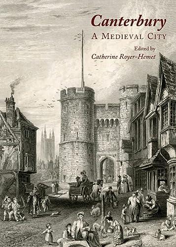 9781443825528: Canterbury: A Medieval City