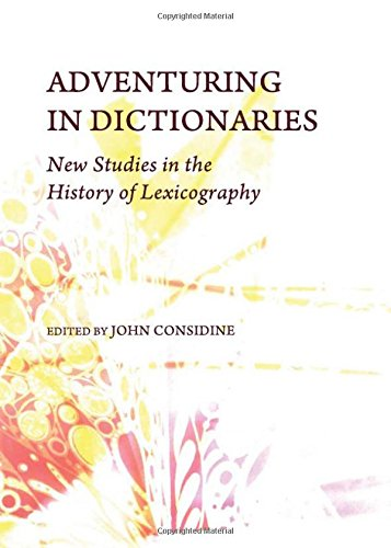 9781443825764: Adventuring in Dictionaries: New Studies in the History of Lexicography