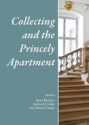 9781443825917: Collecting and the Princely Apartment