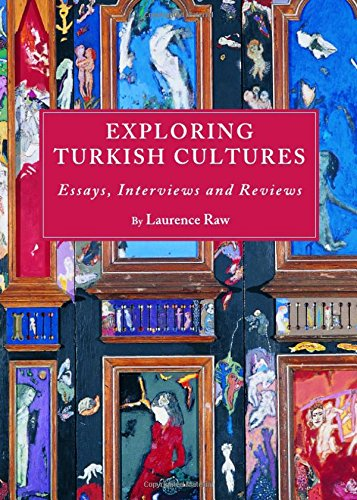 9781443826396: Exploring Turkish Cultures: Essays, Interviews and Reviews