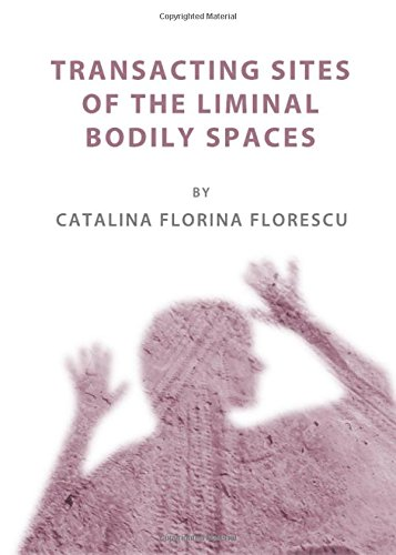 9781443826938: Transacting Sites of the Liminal Bodily Spaces