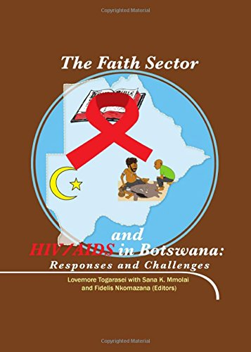 The Faith Sector and HIV/AIDS in Botswana: Lovemore Togarasei with
