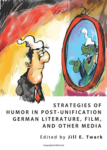 9781443827034: Strategies of Humor in Post-Unification German Literature, Film, and Other Media
