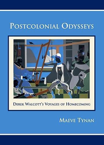 9781443828420: Postcolonial Odysseys: Derek Walcott's Voyages of Homecoming