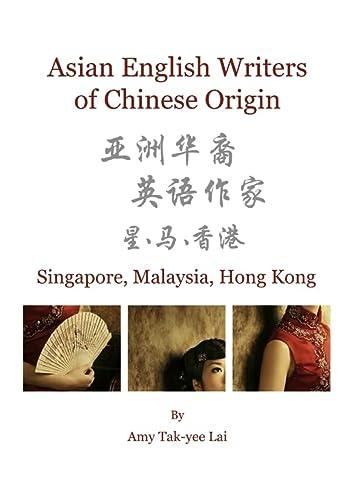 9781443828482: Asian English Writers of Chinese Origin: Singapore, Malaysia, Hong Kong
