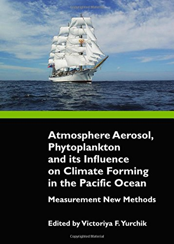9781443828772: Atmosphere Aerosol, Phytoplankton and Its Influence on Climate Forming in the Pacific Ocean: Measurement New Methods