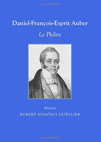 9781443828802: Daniel-Francois-Esprit Auber: Le Philtre