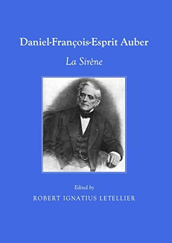 Daniel-François-Esprit Auber: La Sirène (1443828947) by Robert Ignatius Letellier