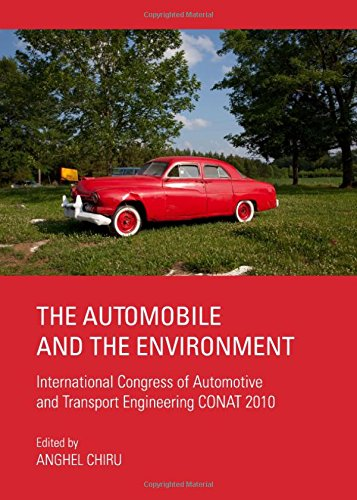 The Automobile and the Environment: International Congress of Automotive and Transport Engineering ...