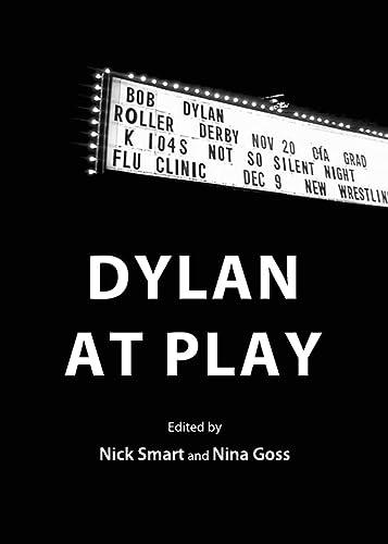 9781443829748: Dylan at Play