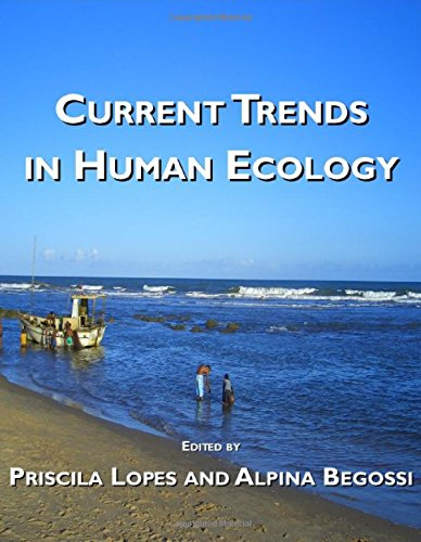 Current Trends in Human Ecology: Priscila Lopes