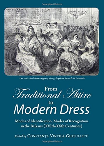 9781443831864: From Traditional Attire to Modern Dress: Modes of Identification, Modes of Recognition in the Balkans (Xvith-Xxth Centuries)