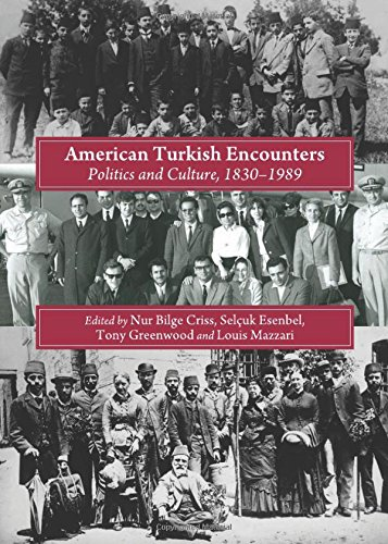 9781443832052: American Turkish Encounters: A Contested Legacy, 1833-1989