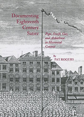 9781443832113: Documenting Eighteenth Century Satire: Pope, Swift, Gay, and Arbuthnot in Historical Context