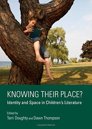 9781443832144: Knowing Their Place? Identity and Space in Childrens Literature