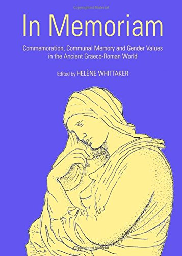 9781443832908: In Memoriam: Commemoration, Communal Memory and Gender Values in the Ancient Graeco-Roman World
