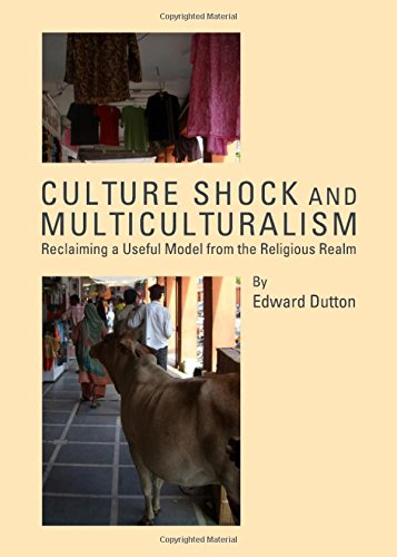 9781443835268: Culture Shock and Multiculturalism: Reclaiming a Useful Model from the Religious Realm