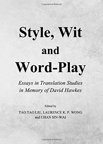 9781443835718: Style, Wit and Word-Play: Essays in Translation Studies in Memory of David Hawkes